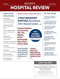 Cedars Sinai Organizational Chart April 2019 Issue Of Beckers Healthcare Review