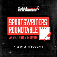 Writers Round Table Pod Fanatic Podcast Sportswriters Roundtable With Host Brian Murphy
