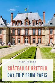 Château de champlâtreux is an 18th century castle on the outskirts of paris. Chateau De Breteuil The Castle Of Old Fairytales Outside Paris Snippets Of Paris
