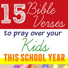 Bible Quotes About Children Gorgeous 48 Bible Verses To Pray Over Your Kids This School Year The