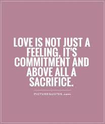 40 Top Sacrifice Quotes Sayings Beauteous Quotation About Love And Sacrifice