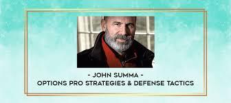 John Summa - Options Pro Strategies & Defense Tactics - IMH Lab - Online  Education Library