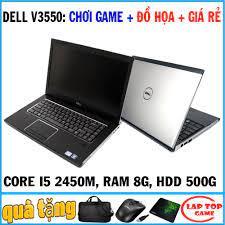chơi game đồ họa giá rẻ Dell Vostro V3550 Core i5 2450M, laptop cũ cơ bản  chơi game
