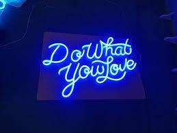 Custom Word Lights Do What You Love Word Custom Made Neon Sign Hineon