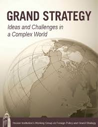 grand strategy essay series institution grand strategy essay series