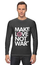 <b>Лонгслив</b> Make <b>Love</b> Not War #25285 от <b>Printio</b> по цене 1 240 руб ...