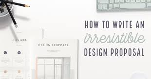 design proposal layout how to write a design proposal the ultimate guide creative market