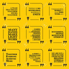 Set Of Motivational Quotes About Team Unity Communication