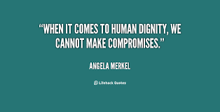 Quotes About World Dignity Day 40 Quotes Beauteous Best Quotes About Dignity