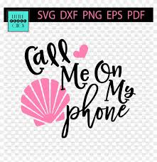 Surely, apple goes above and beyond for their users. Call Me On My Shell Phone Beach Hair Don T Care Svg Free Clipart 3757046 Pikpng