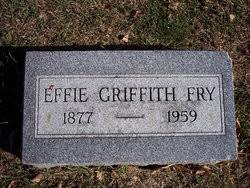 Effie Evelyn Griffith Fry (1877-1959) - Find A Grave Memorial