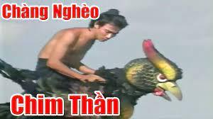 Anh Chàng Nghèo Và Con Chim Thần - Phim Cổ Tích Việt Nam Xưa Cũ, Chuyện Cổ  Tích Hay Nhất - YouTube