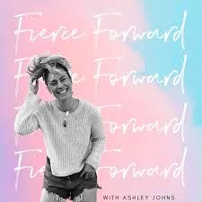 Fierce Forward Podcast
