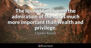 Quotes About The Importance Of Family Stunning Wealth Quotes BrainyQuote