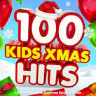 100 Kids Xmas Hits: Childrens Favourite Christmas Songs & Carols