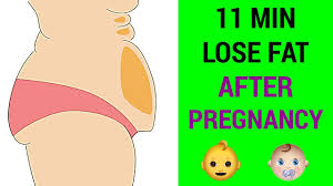 11 min lose belly fat after pregnancy
