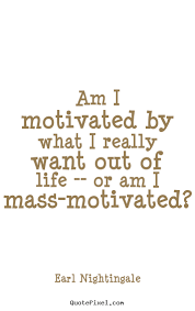 Who Am I Quotes Classy Create Custom Picture Quotes About Motivational Am I Motivated By