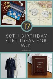 17 best 60th birthday gifts for men father brother uncle