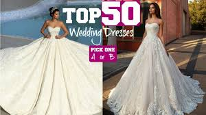 Top 10 Bridal Dress Designers Top 50 Most Amazing Wedding Dresses 2019 Elegant Creators