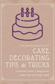 Tips From A Beginner Cake Decorating Class Bakes And Blunders