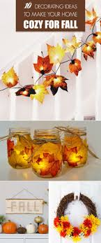 Image Halloween 10 Decorating Ideas To Make Your Home Cozy For Fall Easy And Cheap Diy Fall Decorations Pinterest 10 Decorating Ideas To Make Your Home Cozy For Fall Store