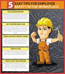 Employee Safty 5 Easy Tips For Employee Safety In The Workplace Visual Ly