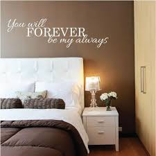Wall Sticker Love Quote You Will Forever Be My Always Fixate Impressive Love Wall Quotes