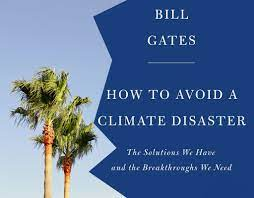 Pre-order now: Bill Gates' book on climate change and the climate crisis -  Joy Della Vita