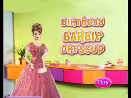 barbie free games barbie birthday party game barbie dress up games you