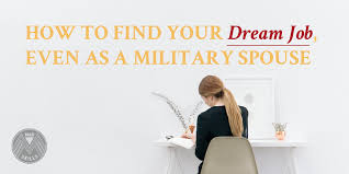 how to your dream job even as a military spouse madskills
