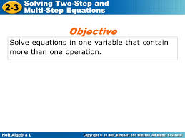 1 holt algebra 1 2 3 solving two step and multi step equations