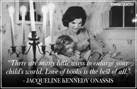 Jackie Kennedy Quotes Delectable Best Jacqueline Kennedy Onassis Quotes Best Jackie O Quotes