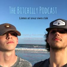 The Bitchilly Podcast