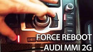 Reset Service Light Audi Q5 How To Force Reboot Audi Mmi 2g A4 A5 A6 A8 Q7 Reset