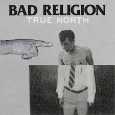 <b>Bad Religion</b> - <b>True</b> North | Epitaph Records