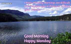 Good Morning Monday Quotes Interesting Good Morning Wishes On Monday Quotes Images And Pictures Happy