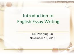 introduction to english essay writing ppt  introduction to english essay writing