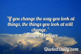 Wayne W Dyer Quote Quoteddaily Daily Quotes