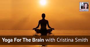 Heartrepreneur® Radio | Episode 118 | Yoga For The Brain with Cristina Smith