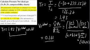 Calculate Pressure Not Ideal Gas Tc Pc Tr Compressibility Factor