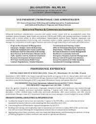 VICE PRESIDENT TRANSITIONAL CARE ADMINISTRATION 25+ Years of Experience  Delivering and Leading Innovative, ...