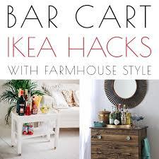 bar cart ikea s with farmhouse style
