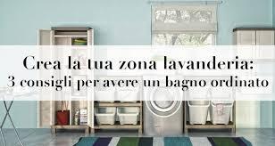Zona Lavanderia In Bagno : Crea la tua zona lavanderia consigli per spendere poco