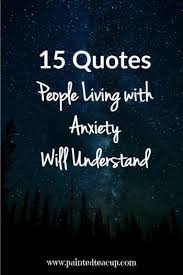 Depression And Anxiety Quotes Awesome 48 Quotes People Living With Anxiety Will Understand