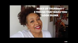 makeup tip thursday 3 things that make you look older skin issues