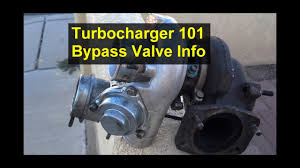 turbocharger 101 bypass valve or blowoff valve explaination low turbocharger 101 bypass valve or blowoff valve explaination low boost pressure votd