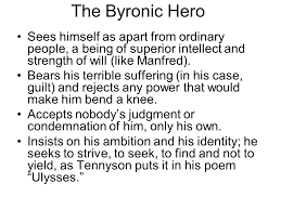 the r tic rebel and the byronic hero ppt video online  the byronic hero sees himself as apart from ordinary people a being of superior intellect