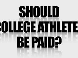 should student athletes be paid essay college athletes should pay for play essay