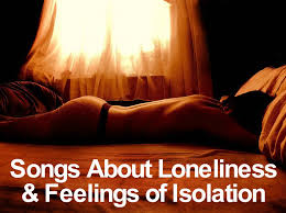 Country Song Quotes About Love New 48 Songs About Loneliness And Feelings Of Isolation Spinditty