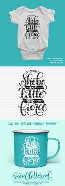 Though She Be But Little She Is Fierce Svg Png Pdf And Dxf Files